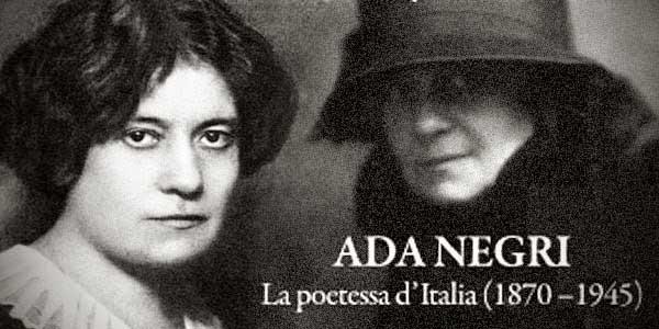 آدا نگری(Ada Negri)، شاعرِ فروتنِ ایتالیا